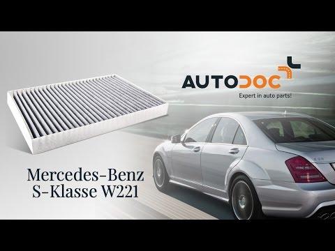 Hoe De Mercedes Benz S W221 Interieurfilter Vervangen Handleiding