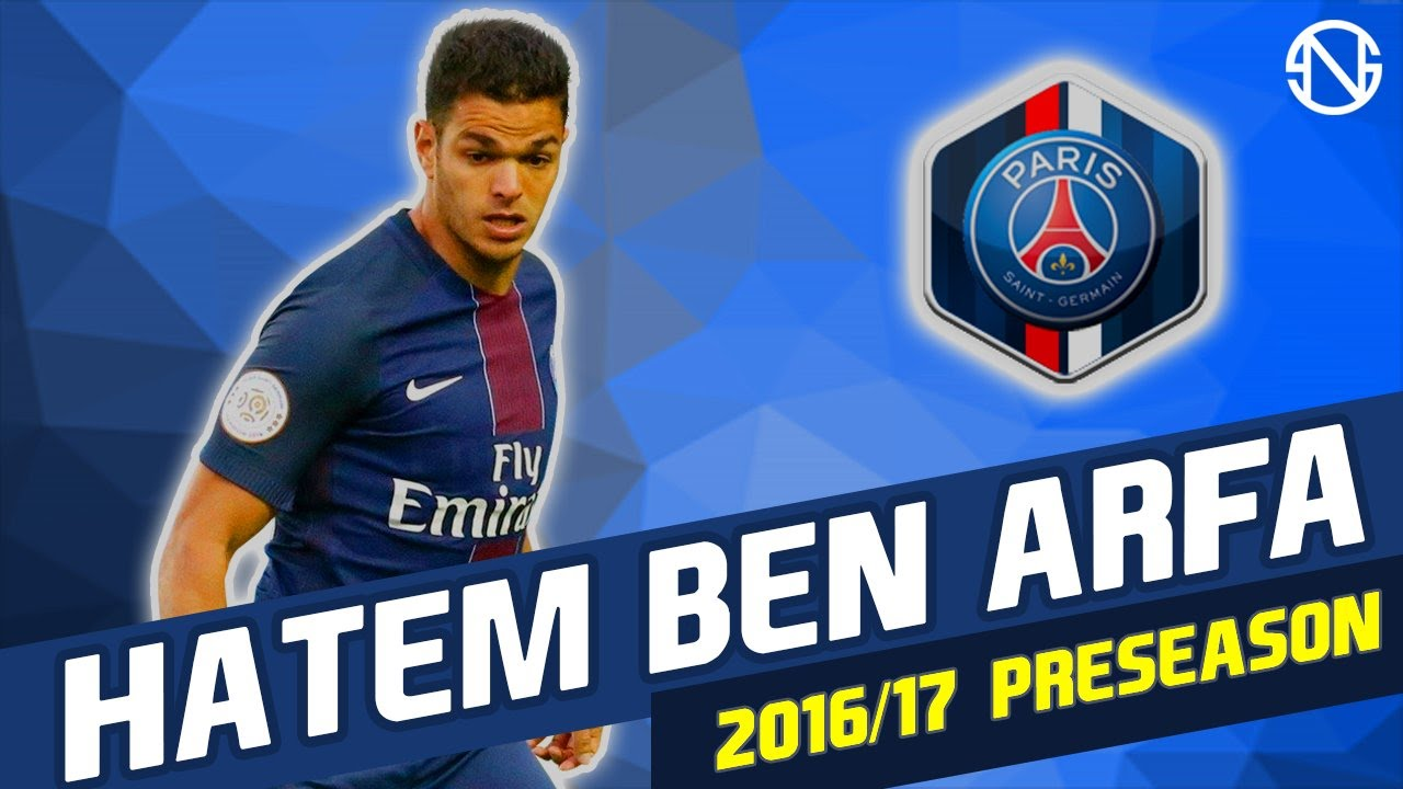 HATEM BEN ARFA Skills Paris Saint Germain
