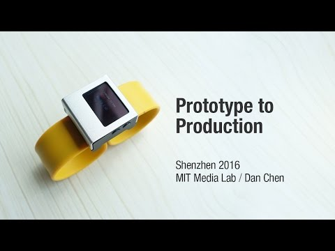 MIT Shenzhen 2016 - Prototype to Production