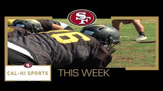 This Week on 49ers Cal-Hi Sports Report...Show #11 110517