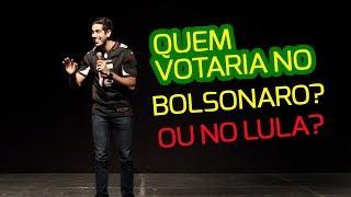 STAND UP - Quem votaria no Bolsonaro ou no Lula? - JONATHAN NEMER