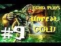 Unreal Gold Pt.9   Walkthrough Gameplay w/CGHQ   1080p HD PC