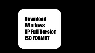 Download Windows xp Full version