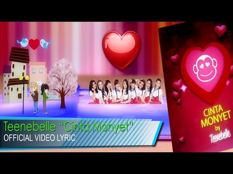 Teenebelle - Cinta Monyet [Official Lyric VIdeo]