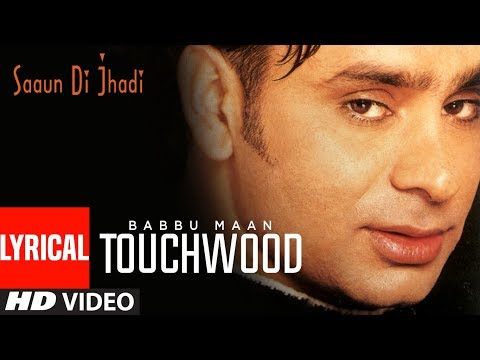 Touch Wood Babbu Maan Lyrical Video Saun Di Jhadi  Punjabi Lyrical Songs