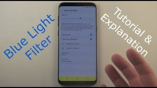Blue Light Filter Tutorial | Galaxy S8/S8+