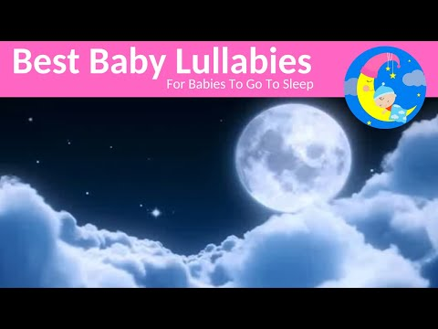 SUPER SOOTHING Lullabies Lullaby For Babies To Go To Sleep Baby Songs Sleep Music-Baby Sleeping Song
