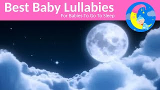 Lullabies Lullaby For Babies To Go To Sleep Baby Songs Sleep Music-Baby Sleeping Song