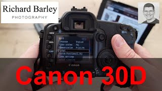 Видео 2017 Canon 30D is it still worth buying for £77 (автор: Richard Barley)