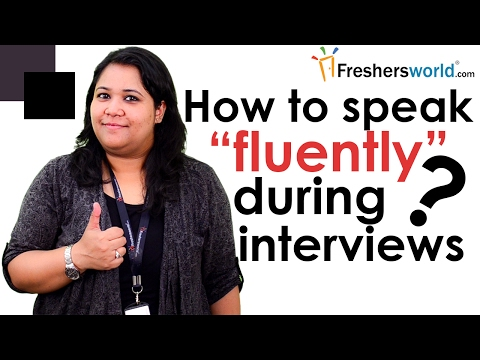 how-to-speak-fluently-during-interviews?-–interview-tips,communication-skills,confidence-building