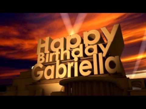 Happy Birthday Gabriella Youtube