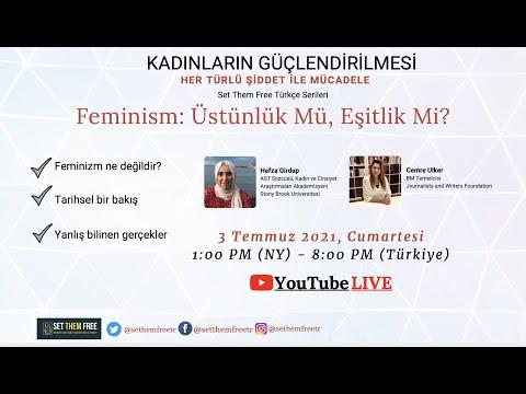Feminizm: Üstünlük Mü, Eşitlik Mi?