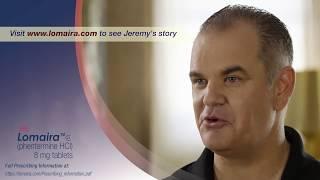 Jeremy's Story Lomaira™ (phentermine hydrochloride USP) 8 mg tablets, CIV