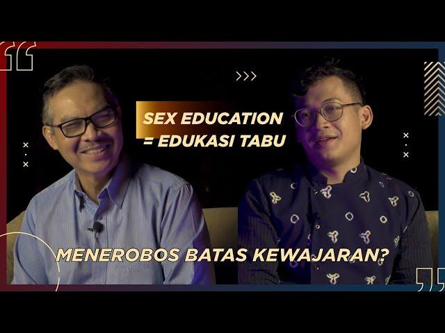 PONGO #1 - AMBIGUITAS SEX EDUCATION PADA ANAK MUDA
