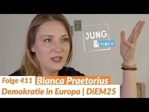 Bianca Praetorius (DiEM25 - Demokratie in Europa) - Jung & Naiv: Folge 411