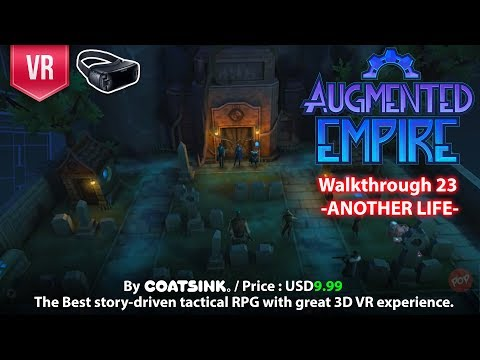 Augmented Empire Gear VR Complete Walkthrough Part 23 - Another Life