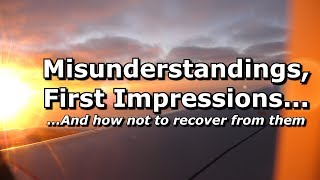 Misunderstandings and First Impressions - Second Take