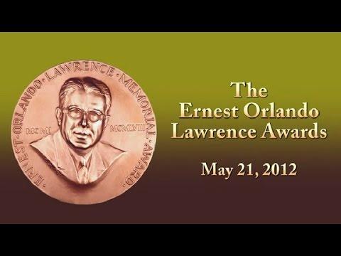 The 2011 Ernest Orlando Lawrence Award Ceremony