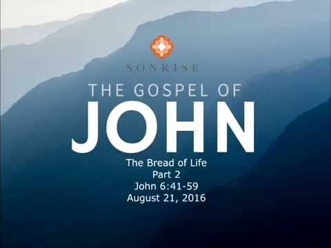 The Bread of Life - Part 2