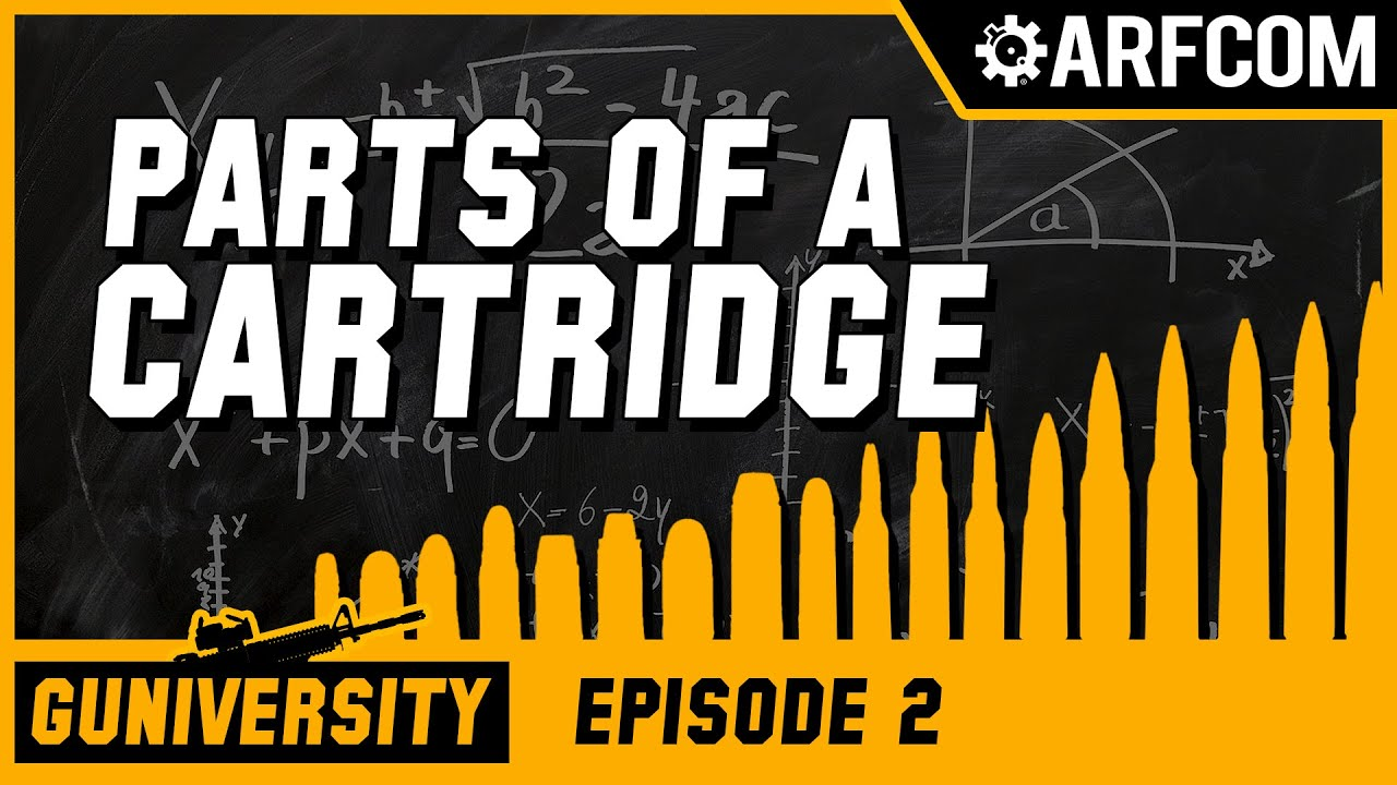 Guniversity: AMMO 102 - Parts of a Cartridge