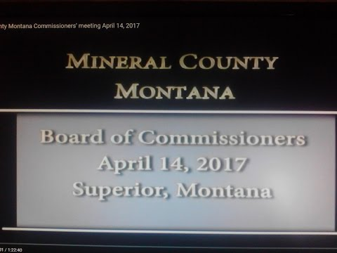 Mineral County Montana Commissioners' meeting April 14, 2017