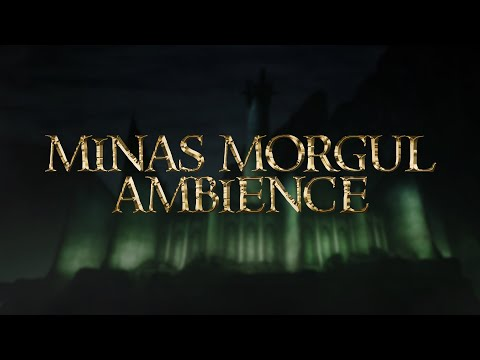 Minas Morgul (Minas Ithil) | Lord Of The Rings & The Hobbit Ambience