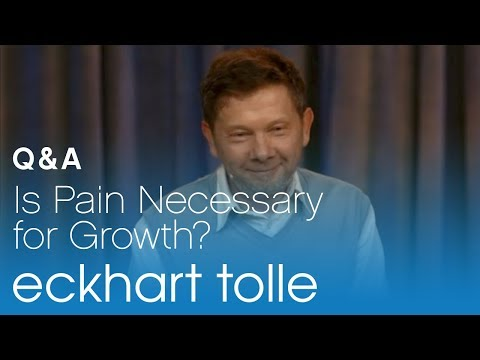 Is Pain Necessary for Growth?