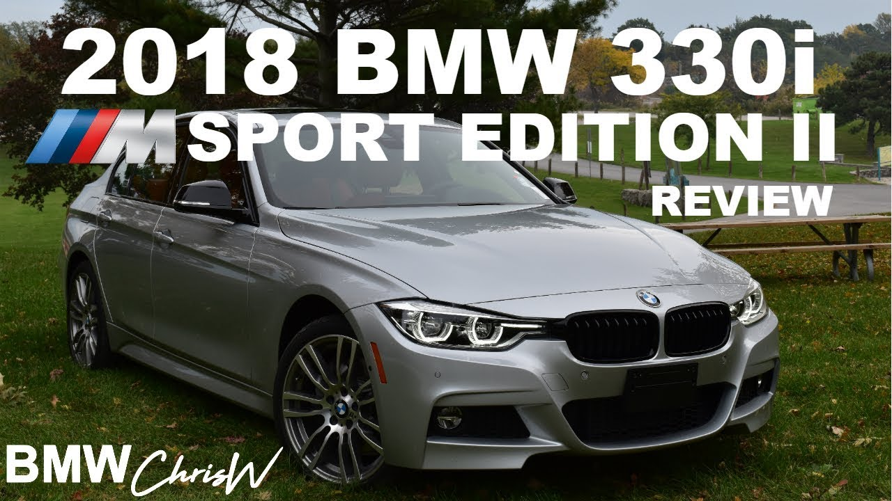 2018 Bmw 330i Xdrive M Sport Edition Ii Full In Depth