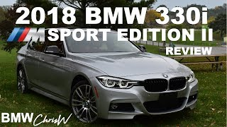 2018 BMW 330i xDrive M SPORT EDITION II - Full In Depth Review