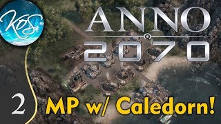 Anno 2070 Ep 2: PLANTING SEEDS FOR THE FUTURE - MP Tutorial Coop - Let