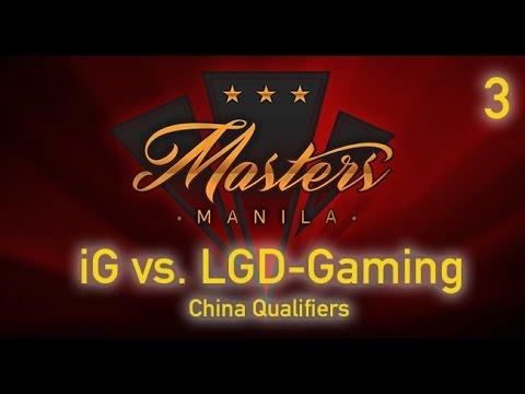 Manila Masters - iG vs LGD - Grand Finals Game 3 - China Qualifier