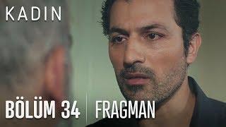 Kadın 34. Bölüm Fragmanı