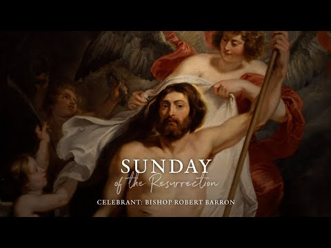 Easter Sunday Mass with Word on Fire (4/12/2020)
