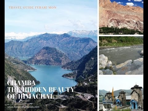 Chamba The Hidden Beauty Of Himachal