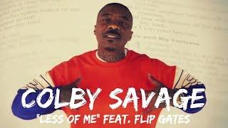 "Christian Rap - Colby Savage  ""Less of Me"" Feat. Flip Gates(@ChristianRapz)"