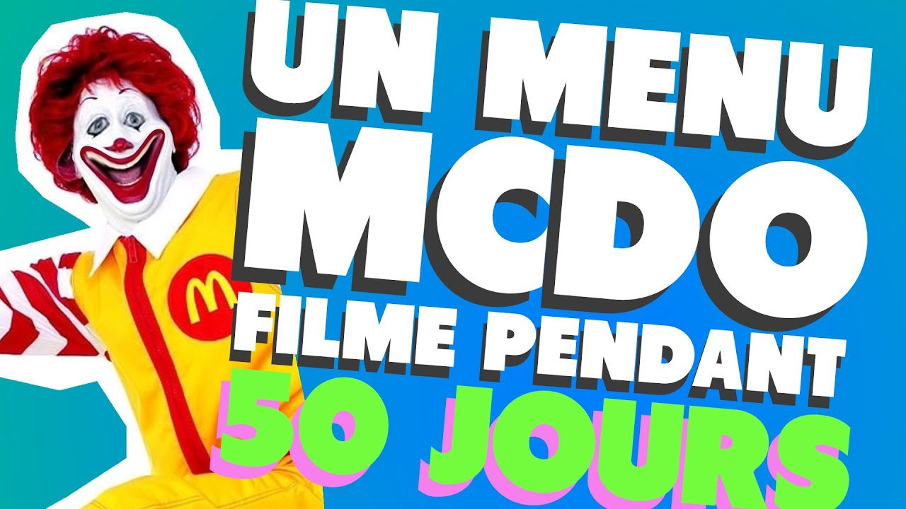 un menu mcdo film pendant 50 jours les etranges experiences youtube. Black Bedroom Furniture Sets. Home Design Ideas