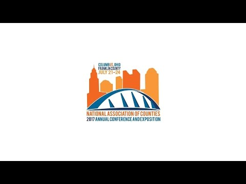 Join us for the 2017 NACo Annual Conference in Columbus, Franklin County, Ohio!