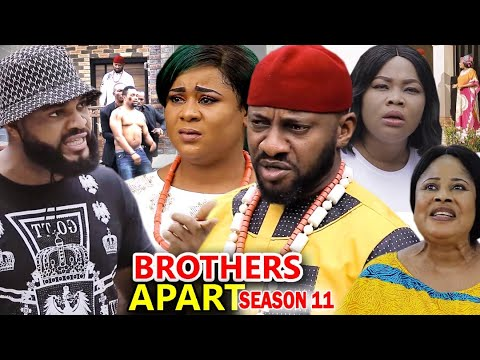 Download BROTHERS APART SEASON 11 - Yul Edochie New Movie 2020 Latest Nigerian Nollywood Movie Full HD
