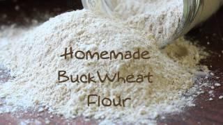 Homemade Buckwheat Flour Recipe