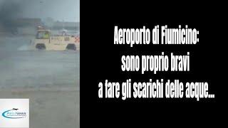 Aeroporto di Fiumicino: sono proprio bravi a fare gli scarichi delle acque...