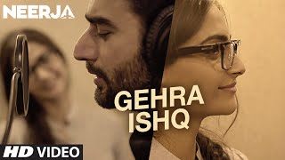 GEHRA ISHQ Video Song | NEERJA | Sonam Kapoor, Shekhar Ravjiani | Prasoon Joshi | T-Series(Presenting Gehra Ishq Video Song from upcoming biographical movie NEERJA starring SONAM KAPOOR, and Shabana Azmi and Shekhar Ravjiani in ..., 2016-02-09T07:36:05.000Z)