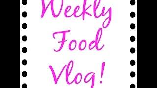Weekly Food Vlog :: What I ate :: Menu Planning Thumbnail