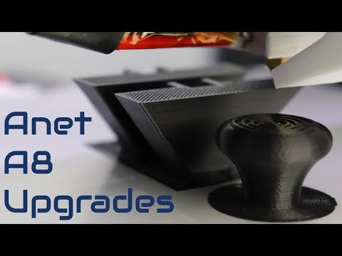 Anet A8 3D Printer Essential Upgrades