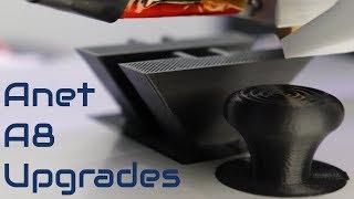 Anet A8 3D Printer Essential Upgrades