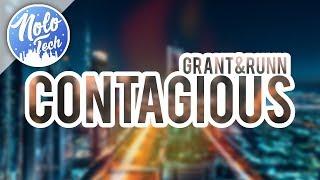 Grant & RUNN - Contagious [NTM]