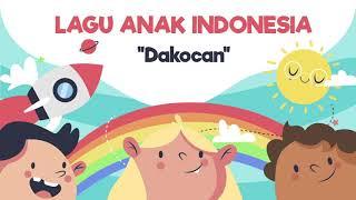 Lagu Anak Indonesia - Dakocan