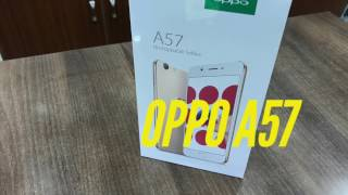 Oppo A57 unboxing and review