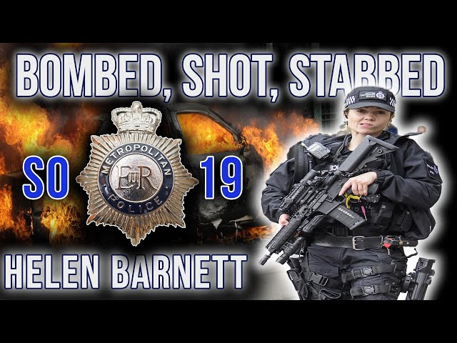 Blown Up, Shot, Stabbed | SO19 - The Met Police Armed Response Unit | Helen Barnett | Podcast