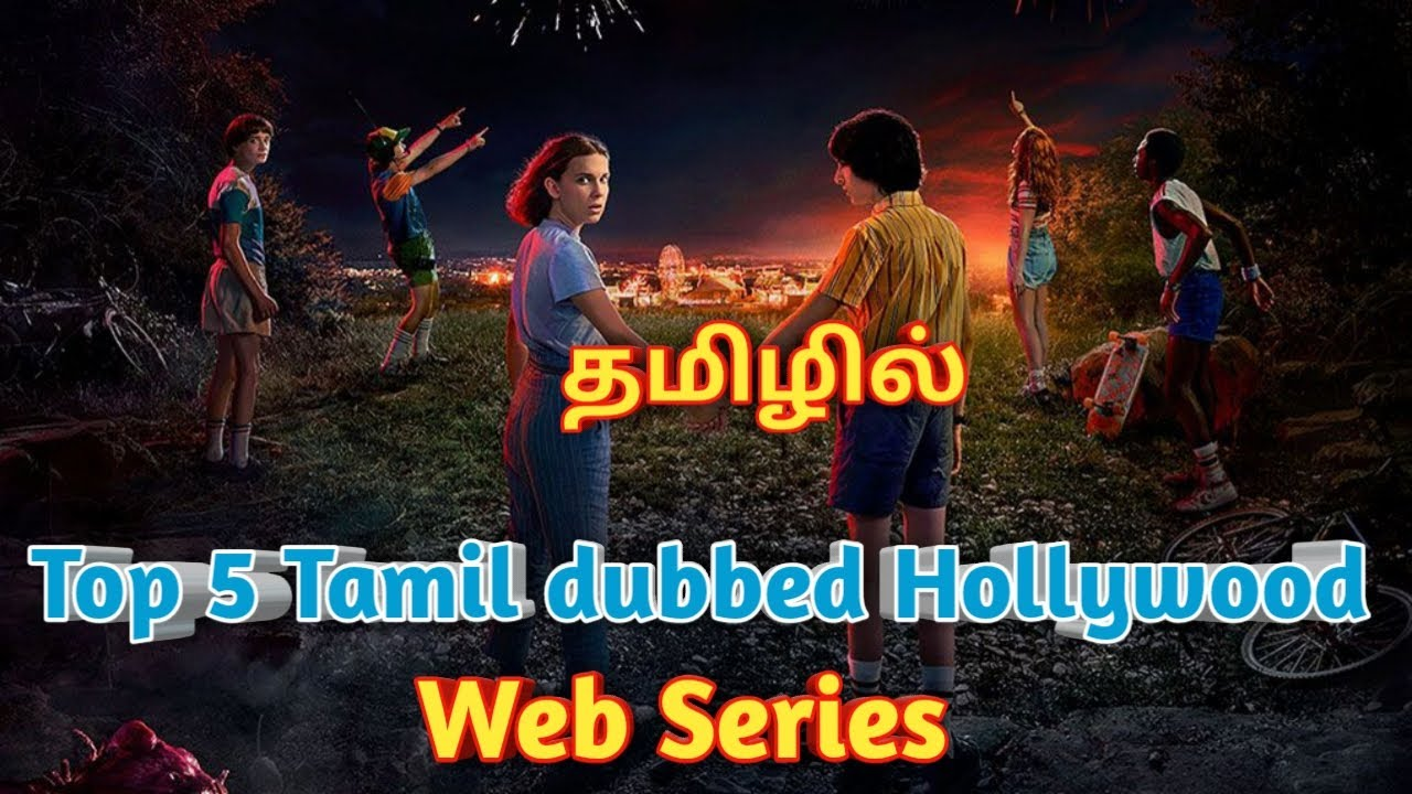 Download Top 5 Hollywood Tamil dubbed Web series