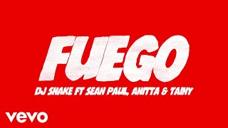 DJ Snake, Sean Paul, Anitta - Fuego (Lyric) ft. Tainy